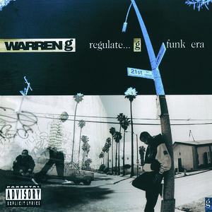 Warren G: Regulate… G Funk Era