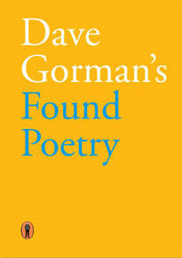 Dave Gorman: Dave Gorman's Found Poetry