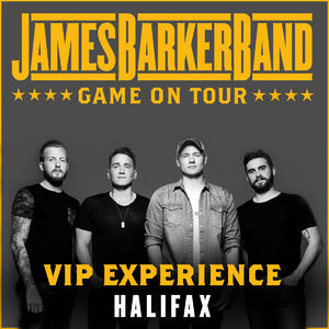 James Barker Band: 01/11/2018 - Halifax VIP Upgrade