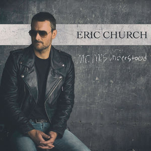 Eric Church: Mr. Misunderstood