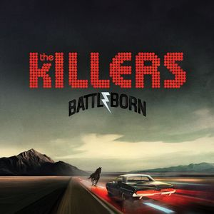 The Killers: Battle Born