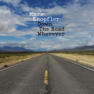 Mark Knopfler: Down The Road Wherever CD