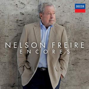 Nelson Freire: Encores