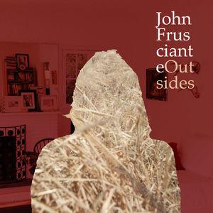 John Frusciante: Outsides EP