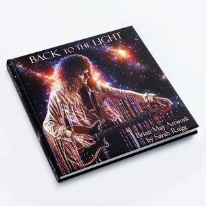 Brian May: BACK TO THE LIGHT: Brian May Artwork by Sarah Rugg