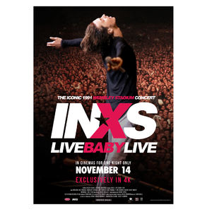 INXS: Live Baby Live: Exclusive Poster