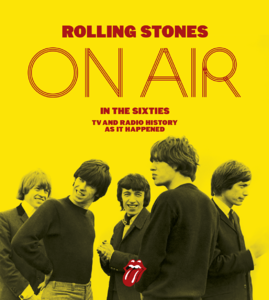 The Rolling Stones: The Rolling Stones: On Air in the Sixties Book