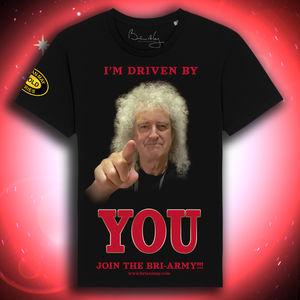 Brian May: BRI-ARMY I'M DRIVEN BY YOU TEE
