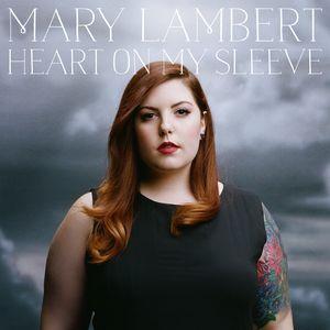 Mary Lambert: Heart On My Sleeve CD