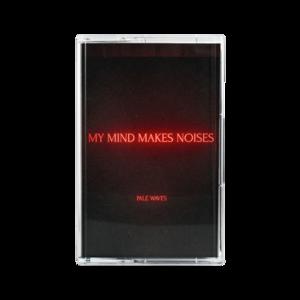 Pale Waves: My Mind Makes Noises Cassette