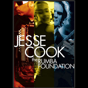Jesse Cook: The Rumba Foundation