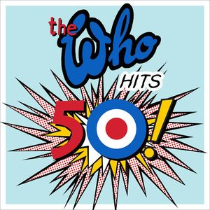 The Who: The Who Hits 50