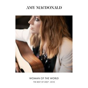 Amy Macdonald: Woman Of The World: The Best Of 2007 – 2018 CD