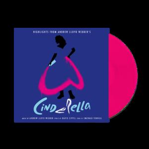 """Andrew Lloyd Webber: Highlights From Andrew Lloyd Webber's """"Cinderella"""" Pink Vinyl"""