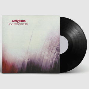The Cure: Seventeen Seconds