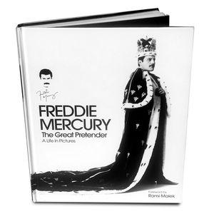 Freddie Mercury: Freddie Mercury The Great Pretender: A Life In Pictures