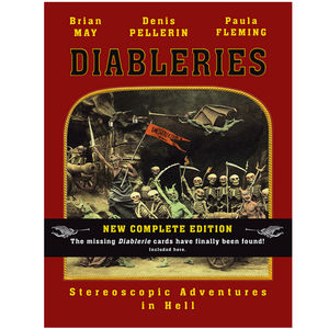 Brian May: Diableries - Stereoscopic Adventures In Hell, The COMPLETE Edition