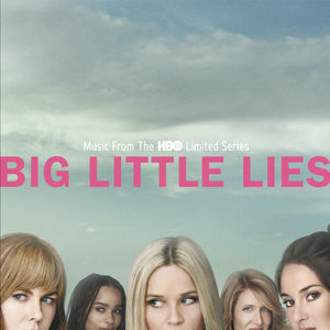 Various Artists: Big Little Lies – Season 1