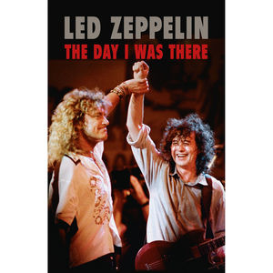 Music Sales: Led Zeppelin - The Day I Was There: Hardback Edition
