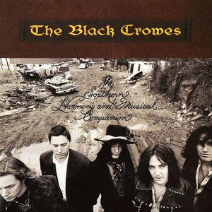 The Black Crowes: Southern Harmony And Musical Companion