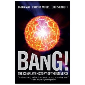 Brian May: Bang! The Complete History of the Universe (livre de poche)