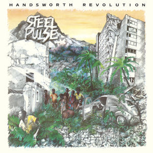 Steel Pulse: Handsworth Revolution Deluxe Edition