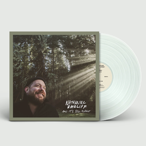 Nathaniel Rateliff: And It's Still Alright: Coke Bottle Green Vinyl