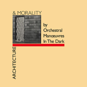 Orchestral Manoeuvres In The Dark: Architecture & Morality - Half Speed Master