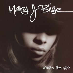 Mary J Blige: What's The 411?