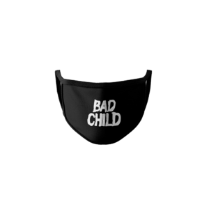 Bad Child: Bad Child Face Covering