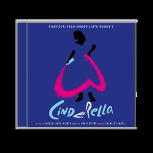 """Andrew Lloyd Webber: Highlights from Andrew Lloyd Webber's """"Cinderella"""" CD"""