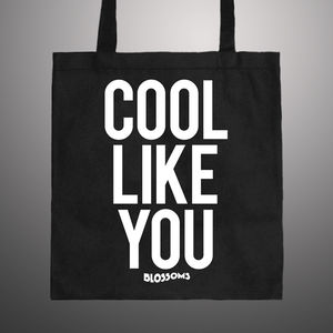 Blossoms: Cool Like You Tote Bag