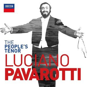 Luciano Pavarotti: The People's Tenor