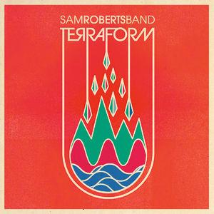 Sam Roberts Band: TerraForm - CD Album