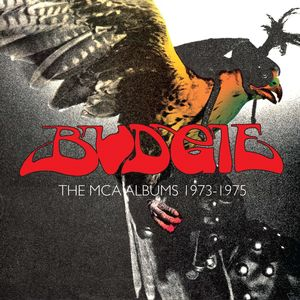 Budgie: The MCA Albums 1973-1975