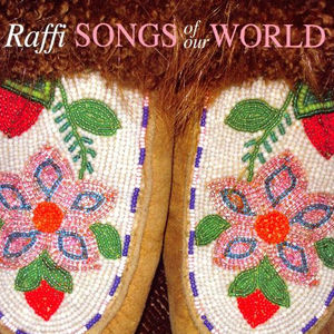 Raffi: Songs Of Our World (CD)