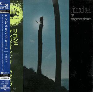 Tangerine Dream: Ricochet: SHM-CD