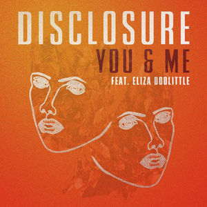 Disclosure: You & Me Ft. Eliza Doolittle (12