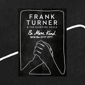 Frank Turner: Be More Kind World Tour Art Print
