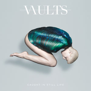 Vaults: Caught in Still Life Signed LP