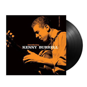 Kenny Burrell: Introducing Kenny Burrell (Tone Poet Series)