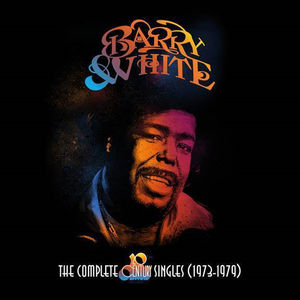 Barry White: The Complete 20th Century Records Singles (1973-1979)