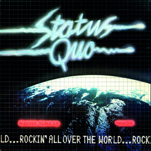 Status Quo: Rockin' All Over The World