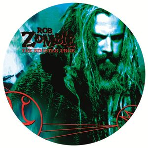Rob Zombie: The Sinister Urge: Picture Disc