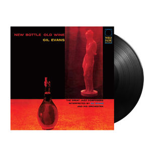 Gil Evans: New Bottle, Old Wine (Tone Poet Series)