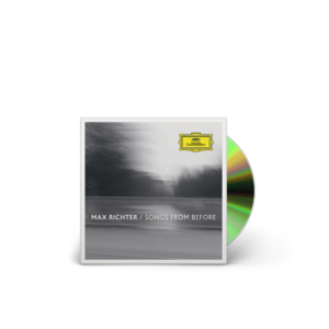 Max Richter: Songs From Before