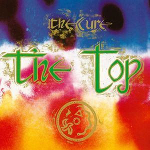 The Cure: The Top - Deluxe