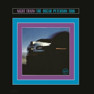 Oscar Peterson: Night Train
