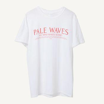 Pale Waves: MY MIND MAKES NOISES T-SHIRT - S