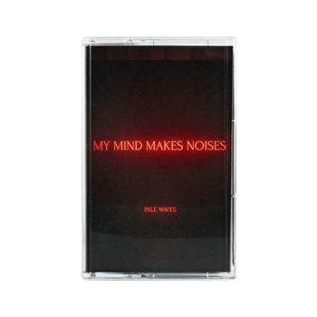 Pale Waves: My Mind Makes Noises Cassette